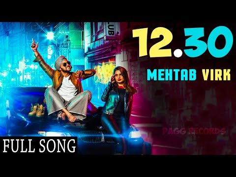 12.30 Saade Baarah (Full Song) - Mehtab Virk | Mista Baaz | New Punjabi Song 2017
