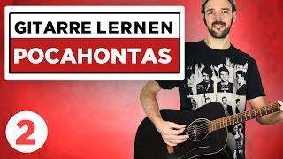 Pocahontas - AnnenMayKantereit - Gitarre lernen - Teil 2