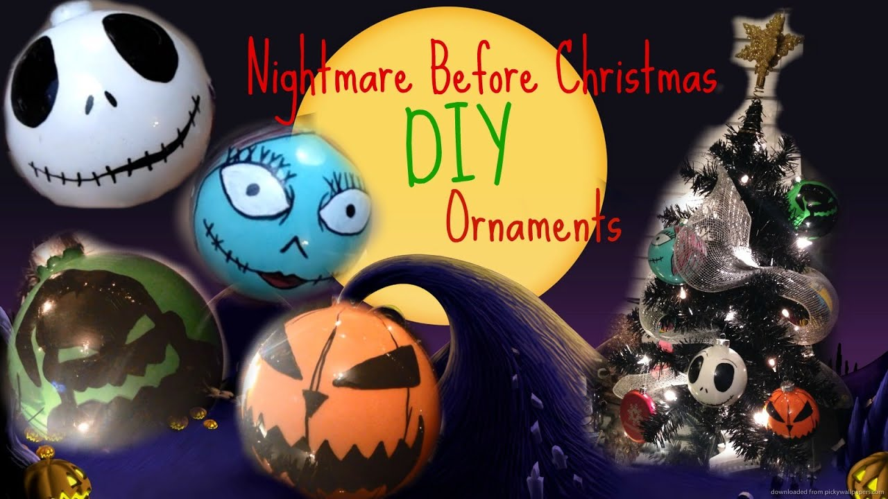 nightmare before christmas diy ornaments youtube - Night Before Christmas Decorations
