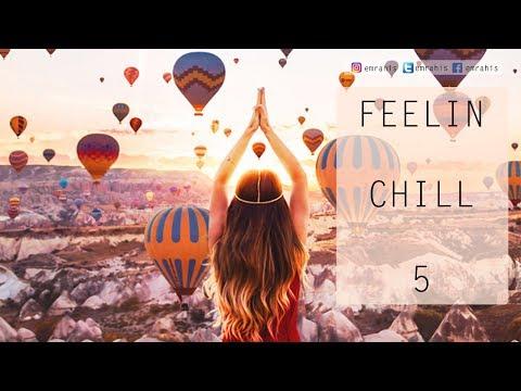 Feelin Chill - 5 (Radio Show)
