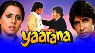 Yaarana (1981) Full Hindi Movie | Amitabh Bachchan, Amjad Khan, Neetu Singh, Tanuja, Kader Khan