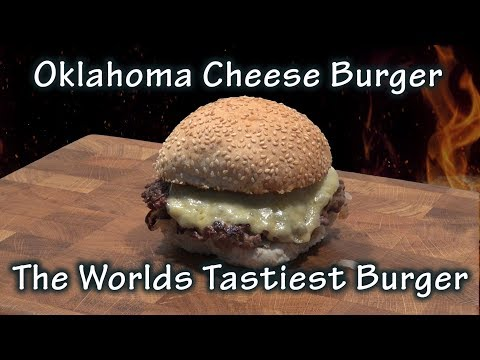 Oklahoma Onion Cheese Burger recipe by The BBQ Chef, Possibly the Worlds tastiest Burger