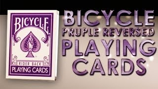 Deck Review: Bicycle Purple Reversed Back Made By Magic Makers