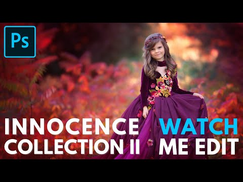 The Innocence Collection Workflow II Photoshop Actions Tutorial