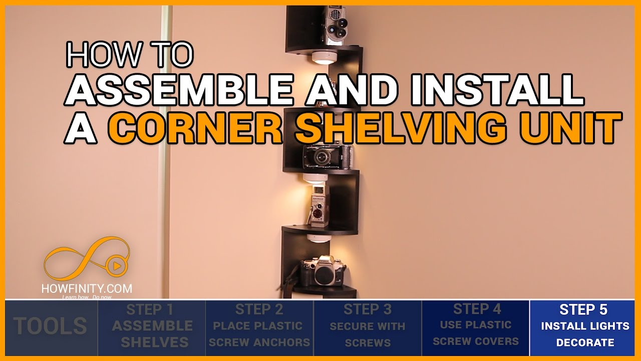 how to assemble and install a corner shelving unitstep by step
