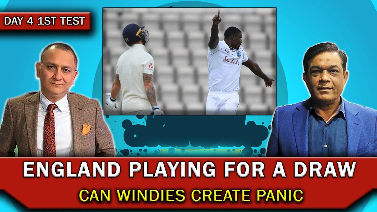 England playing for a draw | Can Windies create panic | Day 4
