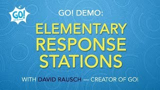 GO! Demo: Elementary Response Stations and GO! Home Guide