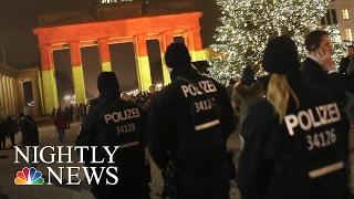 Berlin Terror Attack: Tunisian Man Focus Of Europe-Wide Manhunt | NBC Nightly News
