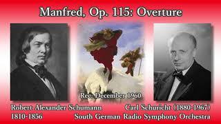Robert Alexander Schumann (1810-1856) Manfred, Op. 115: Overture Ca...