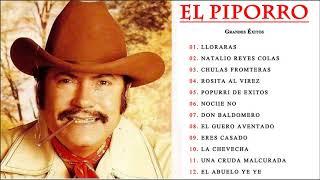 PIPORRO Sus Grandes Éxitos ||  EL PIPORRO Sus Mejores Canciones