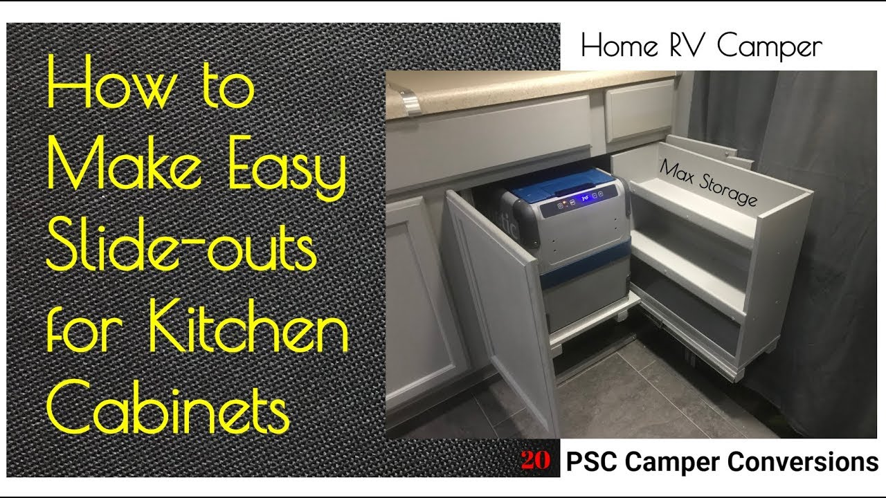 How to Make Cabinet Slideouts for Pantry & Refrigerator Home RV Camper Van  Kitchen Slide-outs