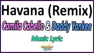 Baixar Camila Cabello & Daddy Yankee - Havana (Remix - Espanhol) - Letra