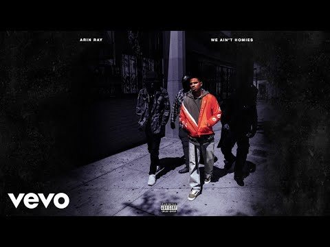 Arin Ray - We Ain't Homies (Audio)