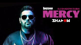 Mercy Festival Mashup | DJ Shadow Dubai | Badshah