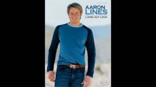 Aaron Lines - You Can