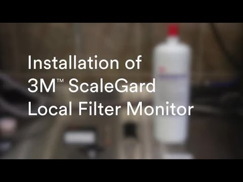 Installation of 3M™ ScaleGard Local Filter Monitor