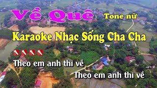 Về Quê Karaoke Nhạc Sống Cha Cha Cha - Tone Nữ