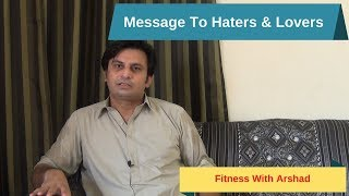 Gup Shup | A Message To My Haters & Lovers By Arshad