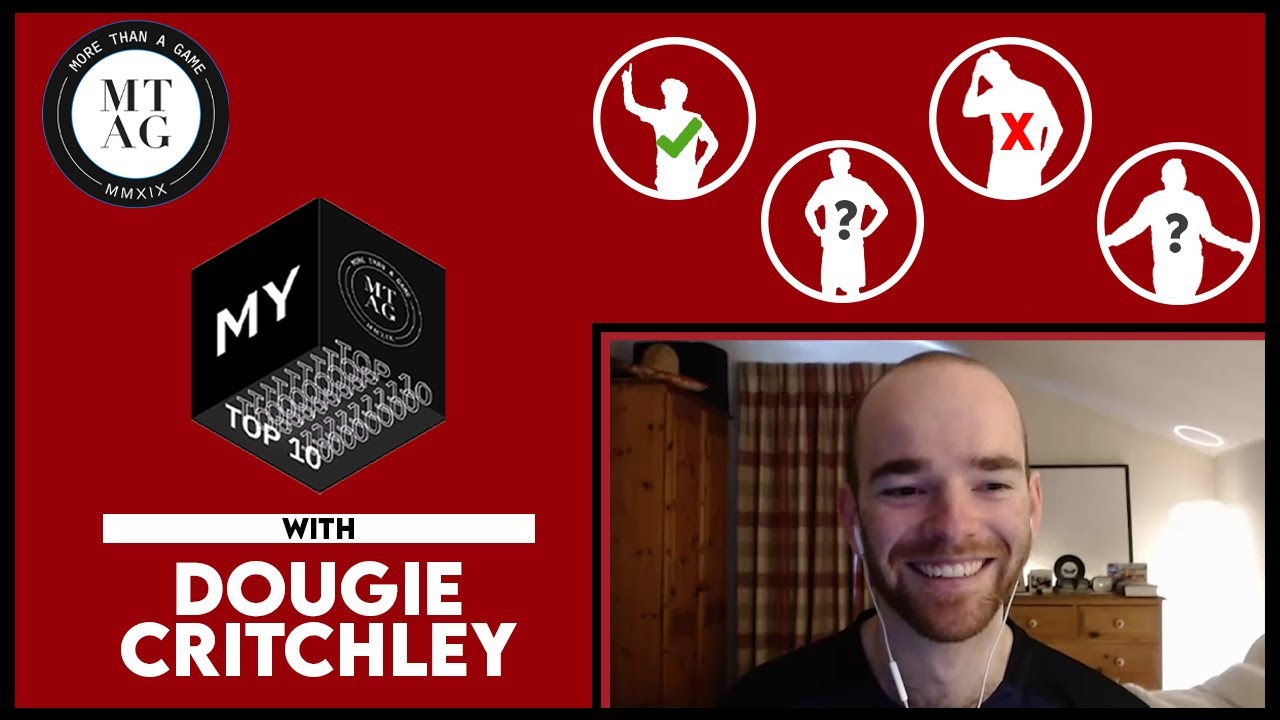 Is MESSI In Dougie Critchley's Top 10 Players Of ALL Time?! | MTAG TV Presents My Top 10
