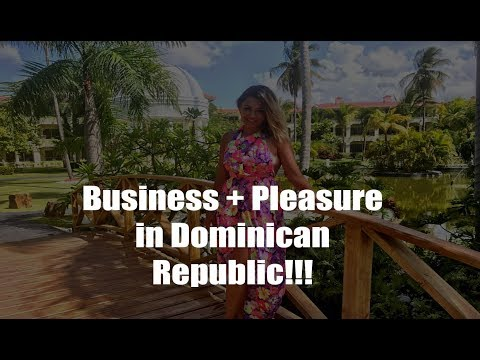 Business + Pleasure in Dominican Republic