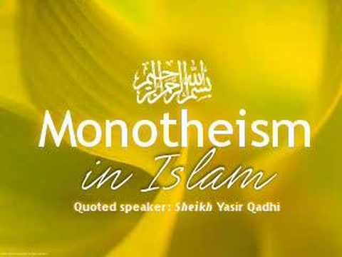 Lesson 01 : Monotheism in Islam