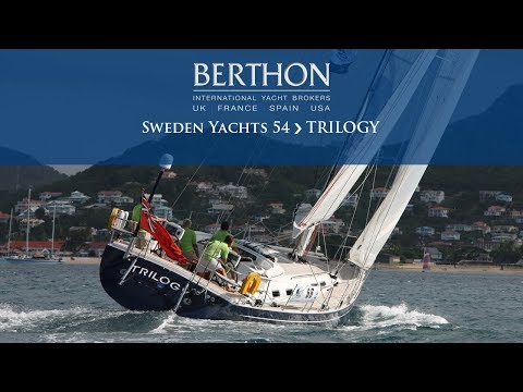 Sweden Yachts 54 (TRILOGY) - Yacht for Sale - Berthon International Yacht Brokers