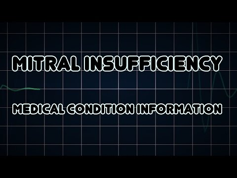 Mitral insufficiency (Medical Condition)