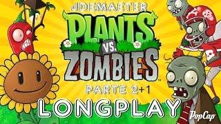 Juguemos Plants VS Zombies - Revisita modo Aventura - Longplay Parte Final