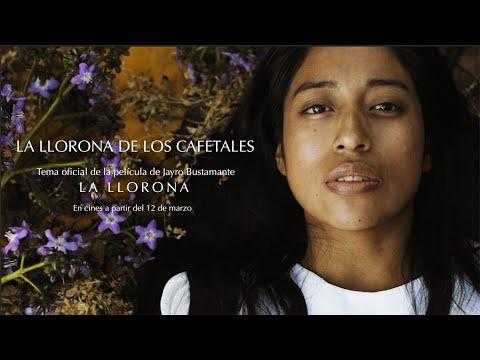 LA LLORONA DE LOS CAFETALES | Vídeo oficial de la película La Llorona