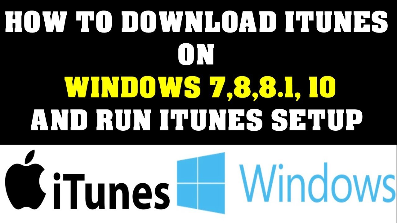 How to Download iTunes to your computer and run iTunes Setup Newest Version  2019 Starters Video