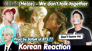 🔥(ENG)/ KOREAN Rappers / react to 헤이즈 (Heize) - We don't talk together (Prod. SUGA) 🔥