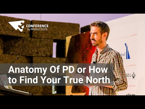 Lars Rosengren - Anatomy Of Product Development or How to Find Your True North