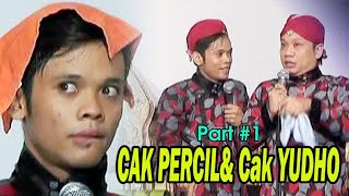 Download CAK PERCIL& Cak YUDHO PEYE part #1 - NGGAWE DALANGE MERI