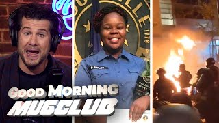 BLM Shoots Cops over FALSE Breonna Taylor Narrative! | Good Morning #MugClub