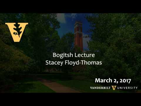Vanderbilt Divinity School 2017 Mafoi Carlisle Bogitsh Lecture delivered by Stacey Floyd-Thomas