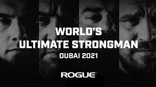 Full Live Stream   World's Ultimate Strongman - Dubai 2021