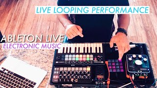 Looping Electronic Music Performance | Ableton Live