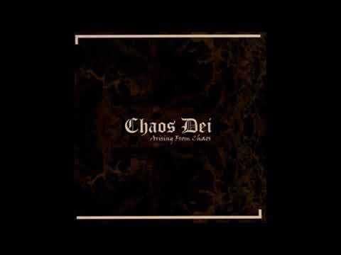 Chaos Dei - Arising from Chaos (FULL ALBUM)