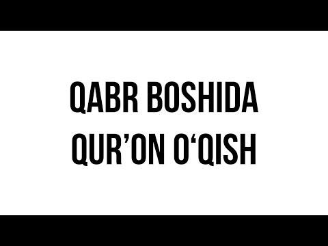 """Savol-javob: """"Qabr boshida Qur'on o'qish"""" (Shayx Sodiq Samarqandiy)"""