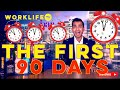 Survive Your First 90 Days in a New Job - (Tips & Advice) | WORKLIFE TV