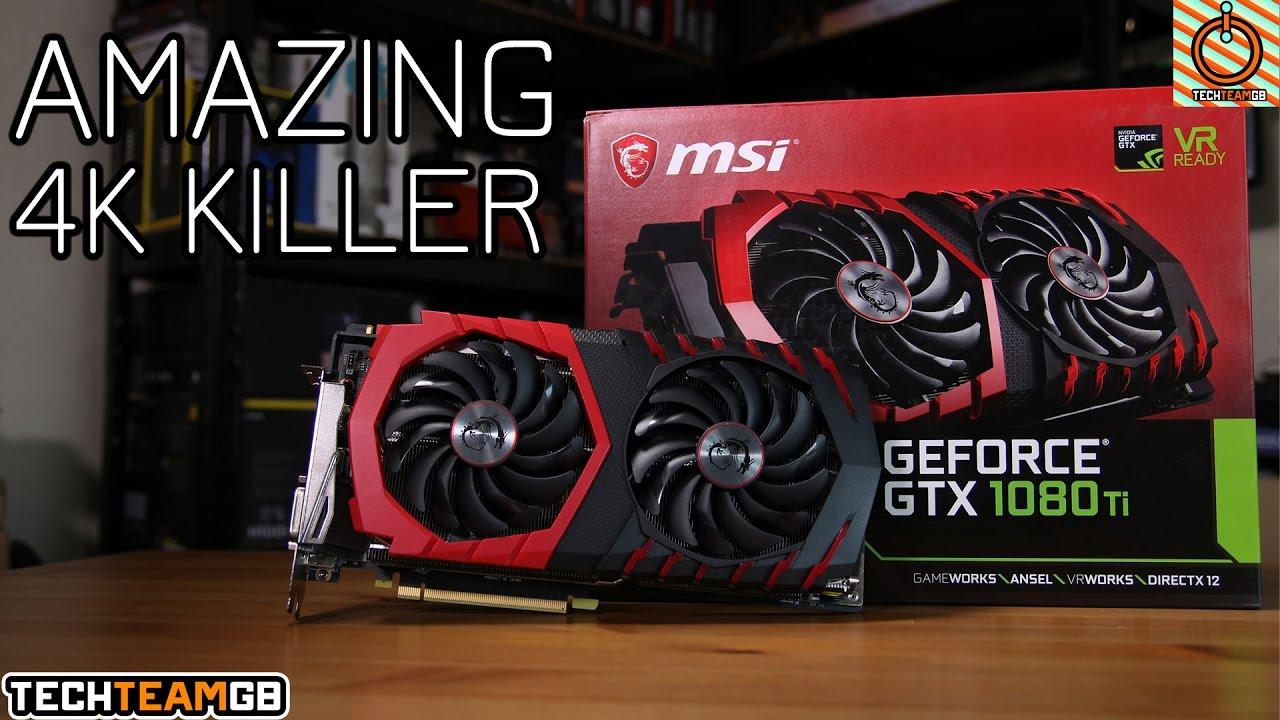 MSI GTX 1080ti Gaming X Review   4K Gaming Master