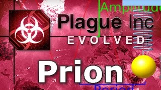 Plague Inc. Evolved - Prion Walkthrough (Mega Brutal)