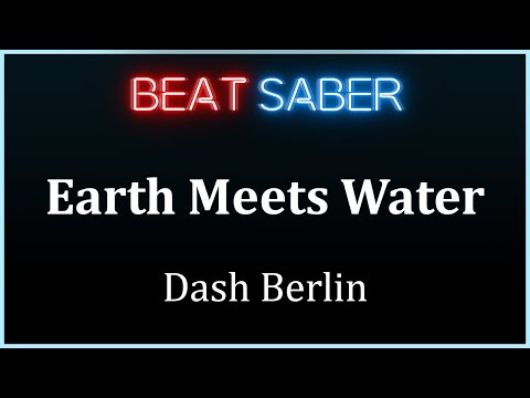 Beat Saber - Earth Meets Water