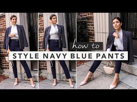 How To Style Navy Blue Pants: Outfit Ideas And Tips | By Erin Elizabeth