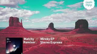 LUM053 Matchy - Mireky EP