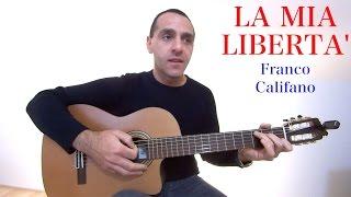 La Mia Libertà - Franco Califano - Chitarra