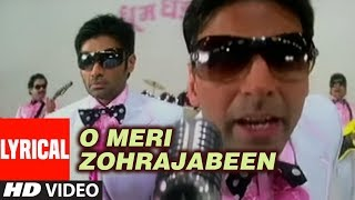 O Meri Zohrajabeen Lyrical Video Song | Phir Hera Pheri | Akshay Kumar, Sunil Shetty, Bipasa Basu