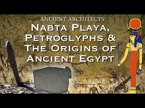 The Origins of Ancient Egypt: Prehistoric Petroglyphs and Nabta Playa