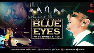 Blue Eyes Remix - Honey Singh (BASS Boosted) Blockbuster Song 2013