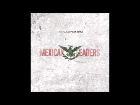 Mayalino - Mexican Leaders (Feat. South Park Mexican) - New 2015 Free SPM Prod. !llmind